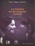 LA PALABRA EN LA CREACION ACTORAL