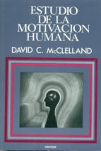 ESTUDIO DE LA MOTIVACION HUMANA