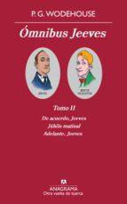 OMNIBUS JEEVES. (TOMO II) (EBOOK)