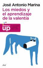 LOS MIEDOS Y EL APRENDIZAJE DE LA VALENTÍA (EBOOK)