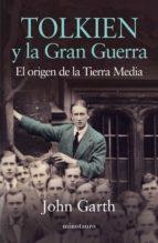 TOLKIEN Y LA GRAN GUERRA (EBOOK)