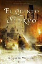 EL QUINTO SIERVO (HISTORICA)