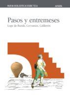 Pasos y entremeses (Literatura - Nueva Biblioteca Didáctica)