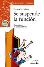 Se suspende la función (Literatura Infantil (6-11 Años) - Sopa De Libros (Teatro))