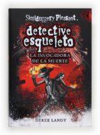 Detective Esqueleto. La invocadora de la muerte (eBook-ePub
