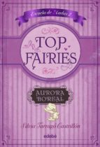 TOP FAIRIES: Escuela de Hadas II: Aurora Boreal