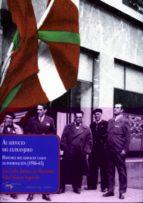 AL SERVICIO DEL EXTRANJERO: HISTORIA DEL SERVICIO VASCO DE INFORM ACION (1936-1943)