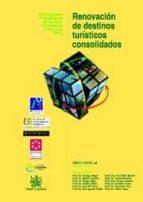 RENOVACIÓN DE DESTINOS TURÍSTICOS CONSOLIDADOS XIII CONGRESO INTERNACIONAL DE TU (EBOOK)