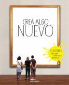 Crea Algo Nuevo (DIVERSOS)