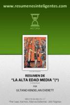 Resumen de La Alta Edad Media (Historia nº 1)