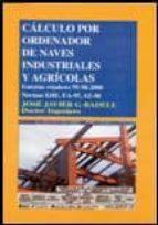 CALCULO POR ORDENADOR DE NAVES INDUSTRIALES Y AGRICOLAS