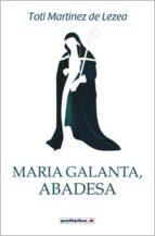Maria Galanta, abadesa