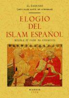ELOGIO DEL ISLAM ESPAÑOL (ED. FACSIMIL)