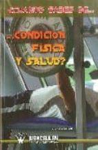 ¿CUANTO SABES DE CONDICION FISICA Y SALUD?