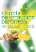 LA GUÍA DE NUTRICIÓN DEPORTIVA DE NANCY CLARK (EBOOK)