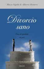 DIVORCIO SANO, UNA DESPEDIDA EN PAZ (EBOOK)