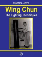 WING CHUN - THE FIGHTING TECHNIQUES (EBOOK)
