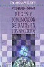 Redes y comunicacion de datos en los Negocios/ Networks and Comunication of Data in Business