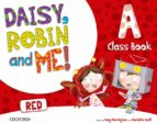 DAISY, ROBIN AND ME: A RED COURSEBOOK PACK INFANTIL