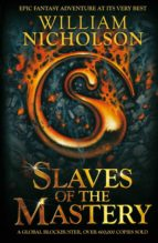 Slaves of the Mastery (The Wind on Fire Trilogy Series)