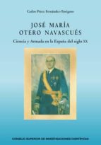 JOSÉ MARÍA OTERO NAVASCUÉS (EBOOK)