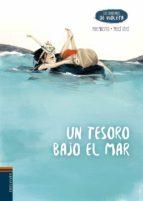 Un tesoro bajo el mar (COLECCIÓN LOS CUADERNOS DE VIOLETA)