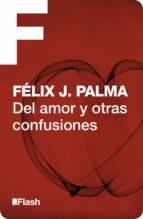 Del amor y otras confusiones (Flash)