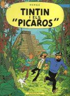Tintín i els Picaros (LES AVENTURES DE TINTIN CATALA)