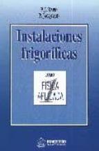 INSTALACIONES FRIGORIFICAS (T. 1) (2ª ED.)
