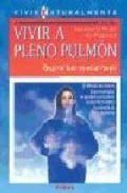 VIVIR A PLENO PULMON