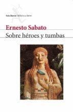 SOBRE HÉROES Y TUMBAS (EBOOK)