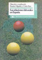 LAS RELACIONES LABORALES EN ESPAÑA (2ª ED.)