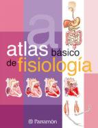 ATLAS BASICO DE FISIOLOGIA