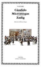 Cándido; Micromegas; Zadig: 31 (Letras Universales)