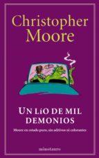 Un Lío De Mil Demonios (Biblioteca Christopher Moore)
