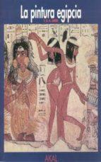 LA PINTURA EGIPCIA