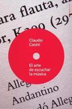 EL ARTE DE ESCUCHAR LA MUSICA (2ª ED.)