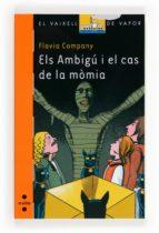 Els Ambigú I El Cas De La Mòmia (Barco de Vapor Naranja)