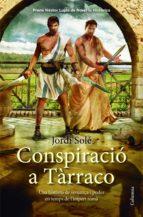 Conspiració a Tàrraco (Clàssica)