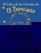 LAS VIRTUDES DEL PRINCIPITO (VOLUMENES SINGULARES)