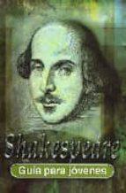 Shakespeare (Guía para jóvenes)