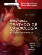 Braunwald. Tratado De Cardiología + ExpertConsult: Texto De Medicina Cardiovascular