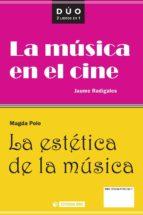 LA ESTÉTICA DE LA MÚSICA Y LA MÚSICA EN EL CINE (EBOOK)