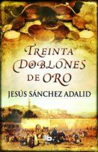 Treinta Doblones De Oro (B DE BOLSILLO MAXI)