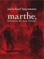Marthe, historia de una fulana (La Licorne)