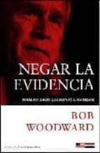 Negar la evidencia (El Ojo De La Historia)