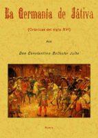 LA GERMANIA DE XATIVA (ED. FACSIMIL)