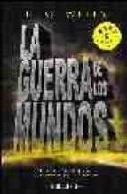Guerra de los mundos, la: 628 (Bestseller (debolsillo))