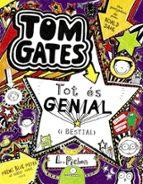 Tom Gates. Tot És Genial (I Bestial) (Català - Brúixola - Ficció)