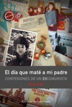 EL DÍA QUE MATÉ A MI PADRE (EBOOK)